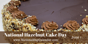 national-hazelnut-cake-day-june-1